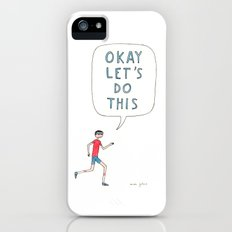 Okay let's do this Slim Case iPhone (5, 5s)
