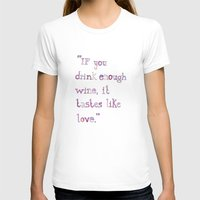 wine T-shirts featuring Wine by S. L. Fina