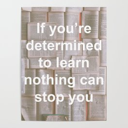 Inspiration - Spend more time learning  Poster