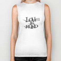 Love Is Blind Biker Tank