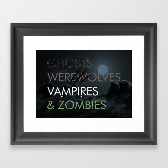 Ghosts, Werewolves, Vampires & Zombies Framed Art Print