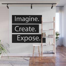 Imagine Create Expose Wall Mural