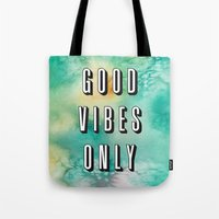good vibes only Tote Bags featuring Good Vibes Only by Crafty Lemon