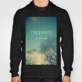 Happiness Surrounds Me Hoody