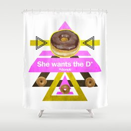 She wants the D Shower Curtain