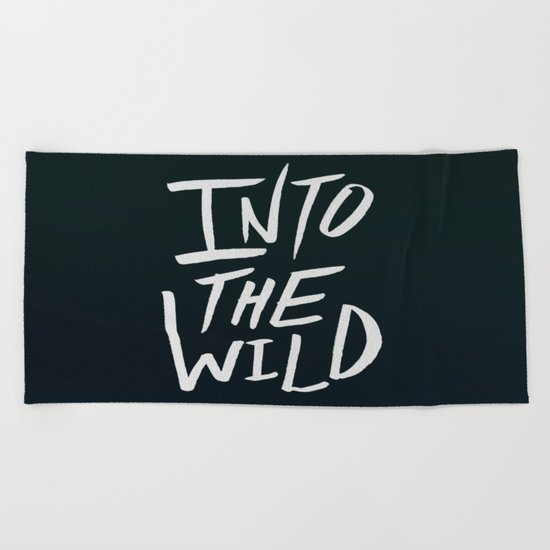 Into the Wild Beach Towel