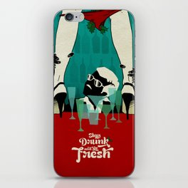 Stay Drunk and be Fresh! - Christmas wish iPhone Skin