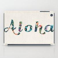 aloha iPad Cases featuring Aloha! by basilique