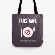 TANSTAFFL Tote Bag