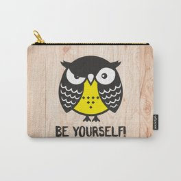 Owl. Be yourself! Carry-All Pouch