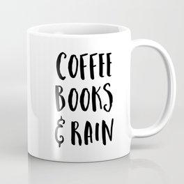 Coffee, Books & Rain Quote Coffee Mug