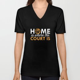 Home Is Where The Court Is Unisex V-Neck