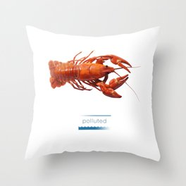 Polluted - Crawfish Lobster Throw Pillow