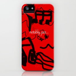 Notably, Jazz.  Black on Red. (Available with or without lettering.) iPhone Case
