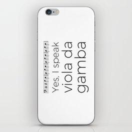 I speak viola da gamba iPhone Skin
