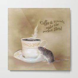 Coffee and Friends make the perfect Blend Metal Print