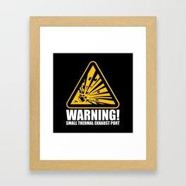 Obvious Explosion Hazard Framed Art Print