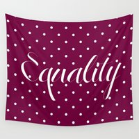equality Wall Tapestries featuring Equality by Pia Spieler