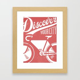 Discover Your City Framed Art Print