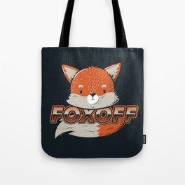 Foxoff Tote Bag