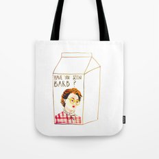 HAVE YOU SEEN BARB? Tote Bag