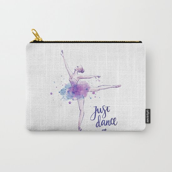 JUST DANCE WATERCOLOR QUOTE Carry-All Pouch