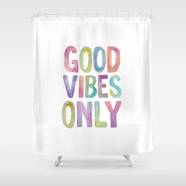 Good Vibes Only Watercolor Rainbow Typography Poster Inspirational childrens room nursery Shower Curtain