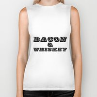whiskey Biker Tanks featuring Bacon & Whiskey by Florian Rodarte