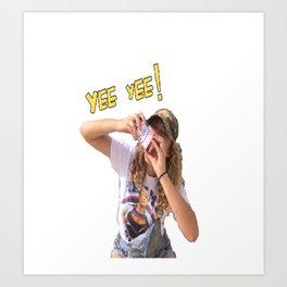 Yee Yee Art Print