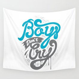 Boys Don't Cry Wall Tapestry