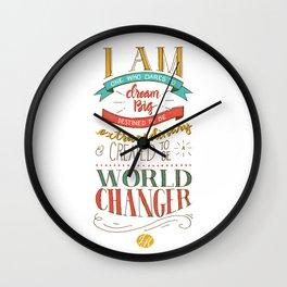 I am a World Changer! Wall Clock