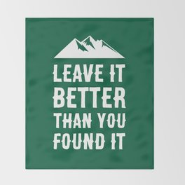 Leave It Better Than You Found It - Mountain Edition Throw Blanket
