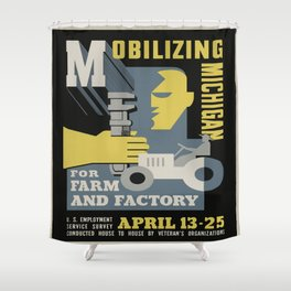 Vintage poster - Mobilizing Michigan Shower Curtain