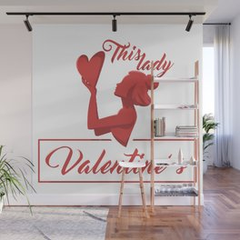 This Lady Loves Valentine's Day Wall Mural