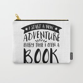 I Start a New Adventure Every Time I Open a Book! Carry-All Pouch
