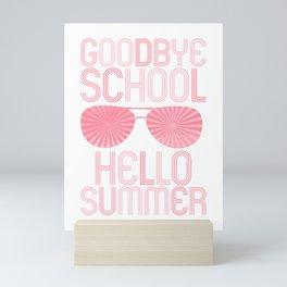 Goodbye School Hello Summer pw Mini Art Print