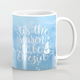 Tis The Season Quote Coffee Mug