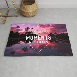 Collect moments not thing Rug