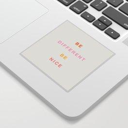 Be Nice! Sticker