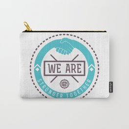 """We Are Stronger Together"" seal green Carry-All Pouch"