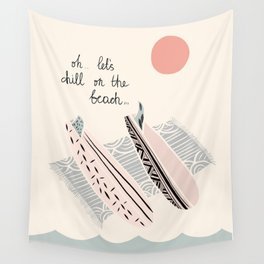 Ohhh... let's chill on the beach - illustration Wall Tapestry