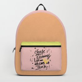 Chase Your Dreams (pink) Backpack