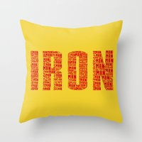 ironman Throw Pillows featuring IRONman  by Rachcox