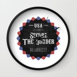 Secure The Border Wall Clock