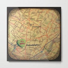 All Mine Philly Metal Print