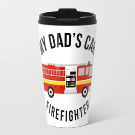 Firefighter Travel Mug