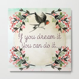 Dreamer Quote (Inspirational) Metal Print