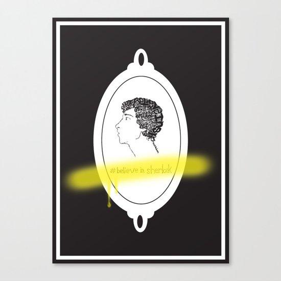 Believe in Sherlock Canvas Print