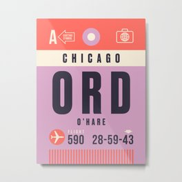 Luggage Tag A - ORD Chicago O'Hare USA Metal Print