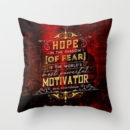 Hope in the shadow Throw Pillow
